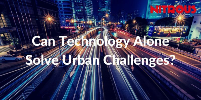 Can technology alone solve urban challenges.
